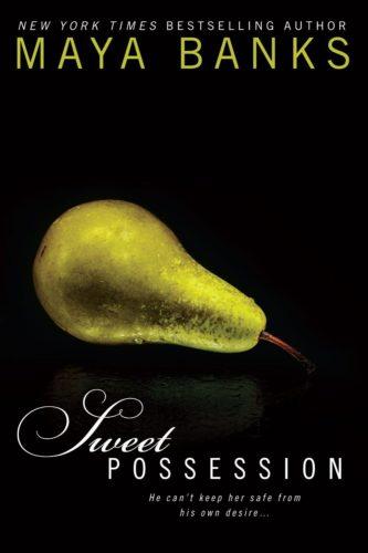Read Sweet Possession online free by Maya Banks - 1Novels