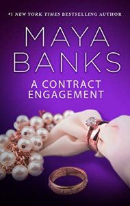 A Contract Engagement by Maya Banks