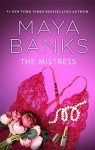 The Mistress by Maya Banks